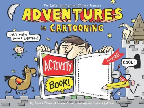 James Sturm Adventures In Cartooning Activity Book!