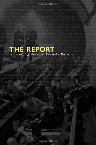 Jessica Francis Kane The Report