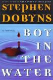 Stephen Dobyns Boy In The Water Boy In The Water