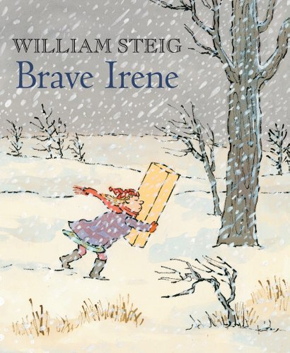 William Steig Brave Irene