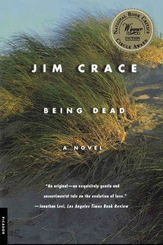 Jim Crace Being Dead