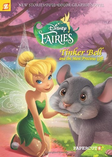 Tea Orsi Disney Fairies Graphic Novel #11 Tinker Bell And The Most Precious Gift
