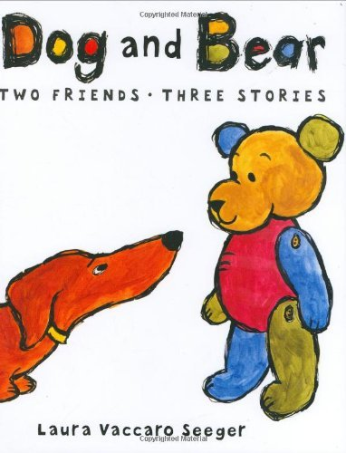 Laura Vaccaro Seeger Dog And Bear Two Friends Three Stories