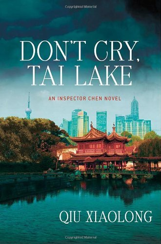 Qiu Xiaolong Don't Cry Tai Lake