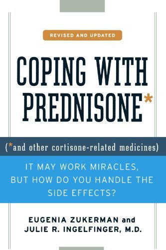 Eugenia Zukerman Coping With Prednisone Revised And Updated (*and Other Cortisone Related Medicines) Revised