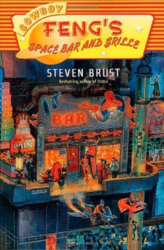 Steven Brust Cowboy Feng's Space Bar And Grille