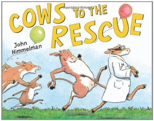 John Himmelman Cows To The Rescue