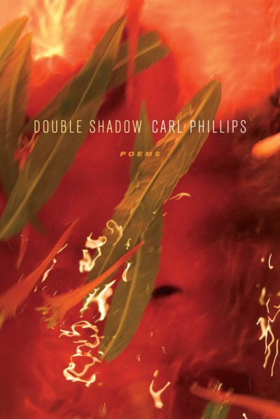 Carl Phillips Double Shadow