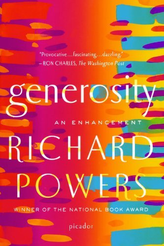 Richard Powers Generosity An Enhancement