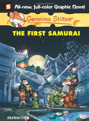 Geronimo Stilton Geronimo Stilton #12 The First Samurai