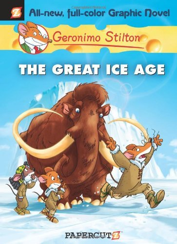 Geronimo Stilton The Great Ice Age