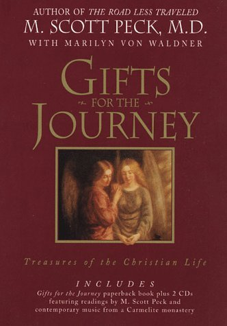 M. Scott Peck Gifts For The Journey Treasures Of The Christian