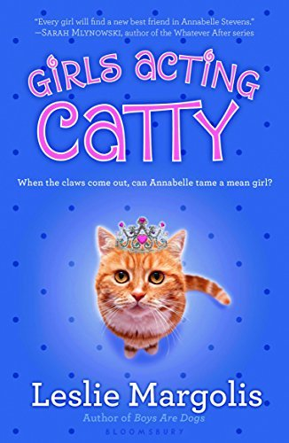 Leslie Margolis Girls Acting Catty