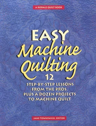 Jane Townswick Easy Machine Quilting