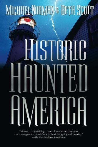 Michael Norman Historic Haunted America