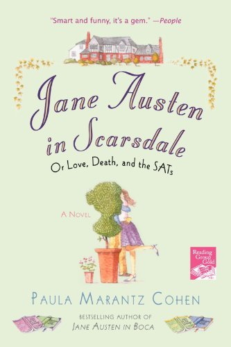 Paula Marantz Cohen Jane Austen In Scarsdale Or Love Death And The Sats