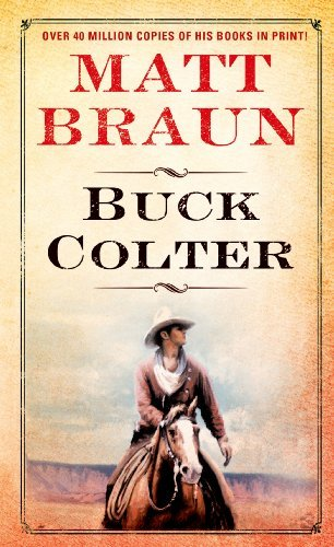 Matt Braun Buck Colter Reprinted From