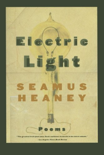Seamus Heaney Electric Light