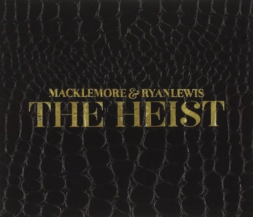 Macklemore & Ryan Lewis Heist Clean Version