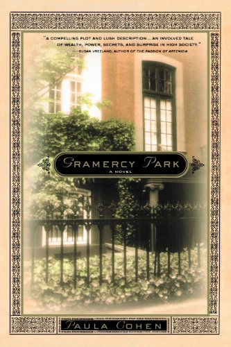 Paula Cohen Gramercy Park A Novel Of New York's Gilded Age