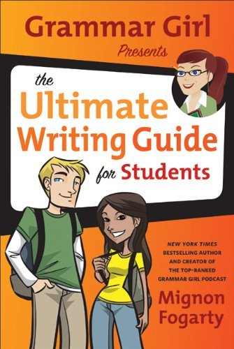 Mignon Fogarty Grammar Girl Presents The Ultimate Writing Guide F