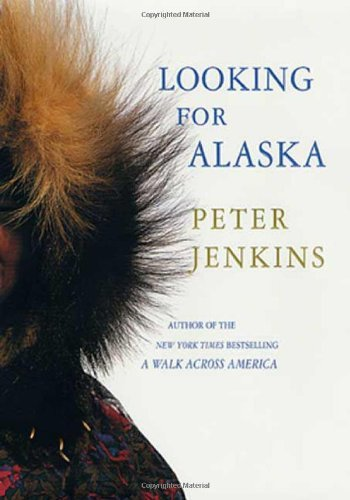 Peter Jenkins Looking For Alaska