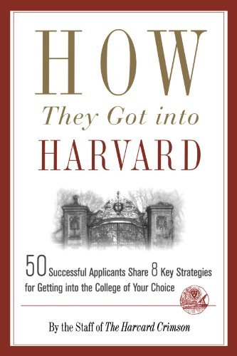Staff Of The Harvard Crimson How They Got Into Harvard