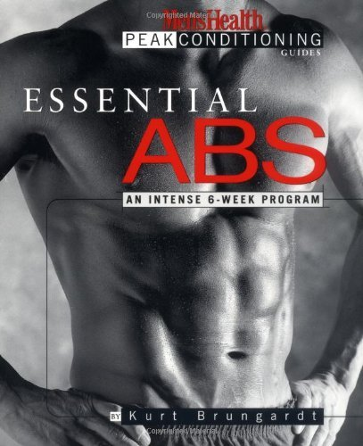 Kurt Brungardt Essential Abs An Intense 6 Week Program