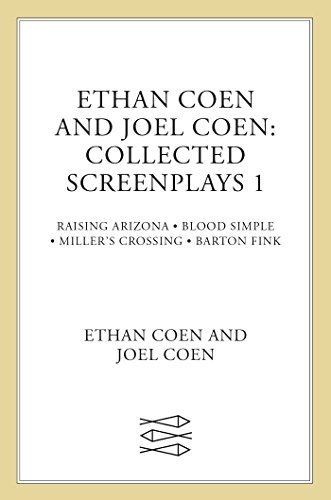 Ethan Coen Collected Screenplays Blood Simple Raising Arizona Miller's Crossing Ba