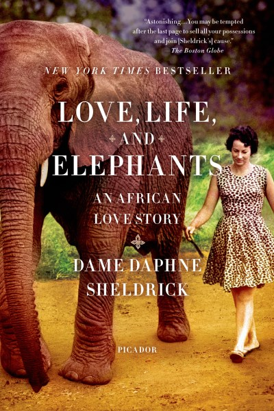 Daphne Sheldrick Love Life And Elephants An African Love Story
