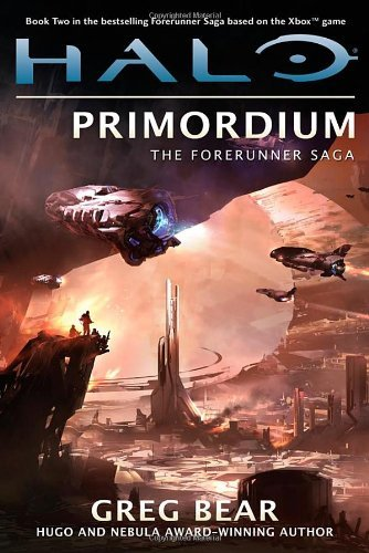 Greg Bear Halo Primordium Book Two Of The Forerunner Saga