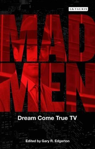 Gary R. Edgerton Mad Men