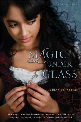 Jaclyn Dolamore Magic Under Glass