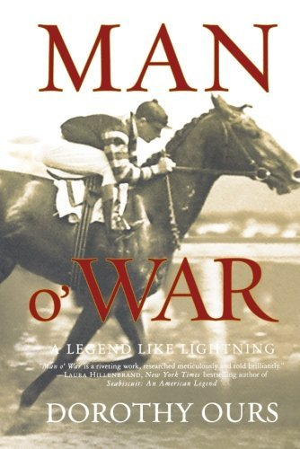 Dorothy Ours Man O' War A Legend Like Lightning