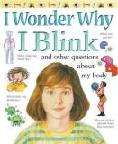 Brigid Avison I Wonder Why I Blink And Other Questions About My Body