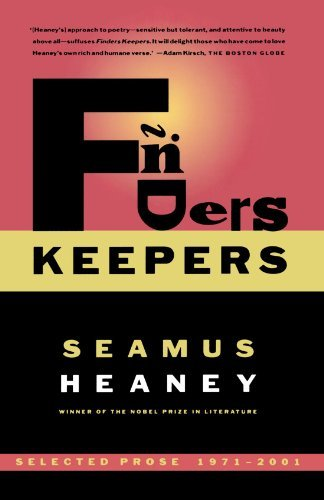 Seamus Heaney Finders Keepers Selected Prose 1971 2001