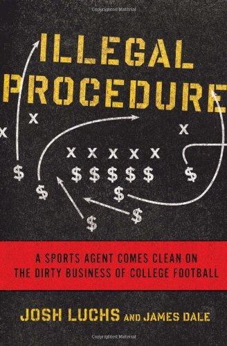 Josh Luchs Illegal Procedure A Sports Agent Comes Clean On The Dirty Business