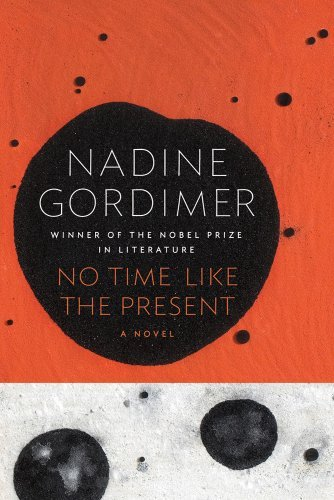Nadine Gordimer No Time Like The Present
