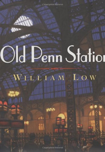 William Low Old Penn Station
