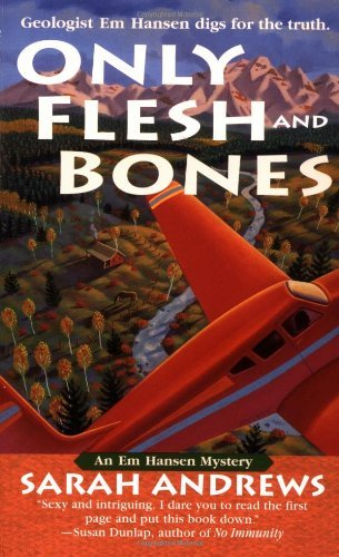 Sarah Andrews Only Flesh And Bones