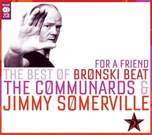 Bronski Beat Communards Somerv For A Friend Best Of Bronski Import Gbr 2 CD