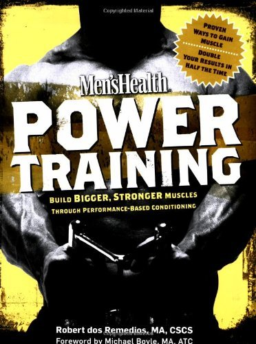 Robert Dos Remedios Mens Health Power Training Build Bigger Stronger Muscles Through Performanc