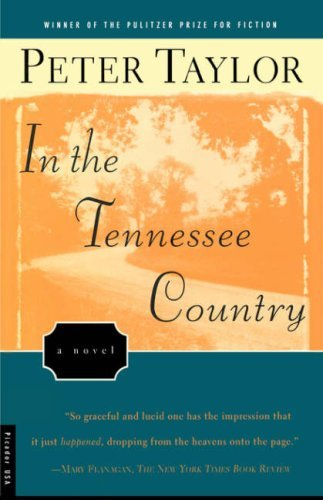 Peter Taylor In The Tennessee Country