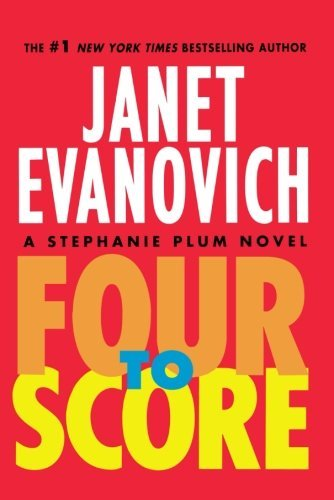 Janet Evanovich Four To Score