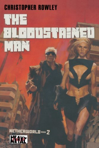 Christopher Rowley Heavy Metal Pulp The Bloodstained Man