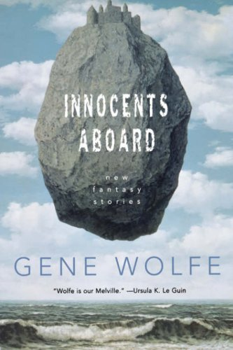 Gene Wolfe Innocents Aboard New Fantasy Stories