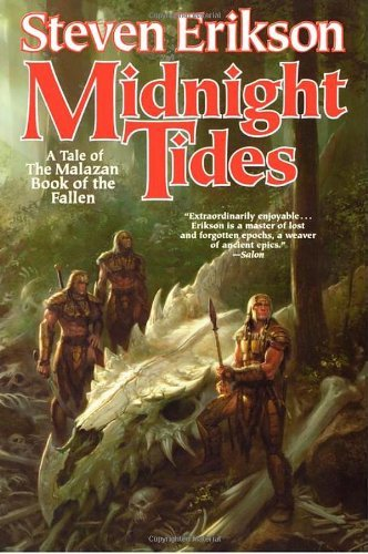 Steven Erikson Midnight Tides A Tale Of The Malazan Book Of The Fallen