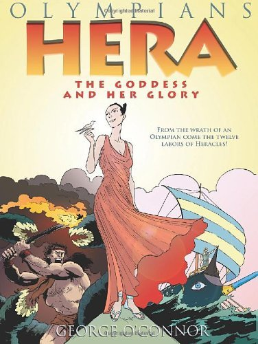 George O'connor Hera The Goddess And Her Glory