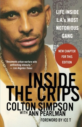 Colton Simpson Inside The Crips Life Inside L.A.'s Most Notorious Gang