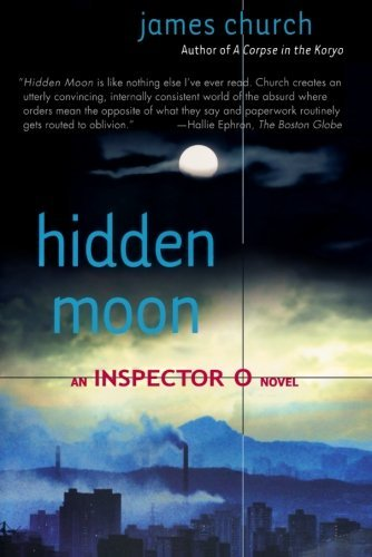 James Church Hidden Moon An Inspector O Novel